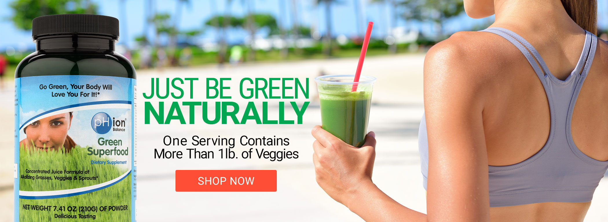 Just Be Green — Naturally!