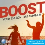 Natural Ways To Boost Your Energy This Summer