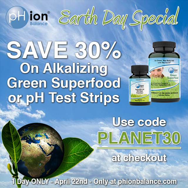 Earth Day Flash Sale: 30% off pHion pH Test Strips or Green Superfood